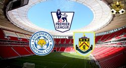 PREDIKSI LEICESTER VS BURNLEY 17 SEPTEMBER 2016