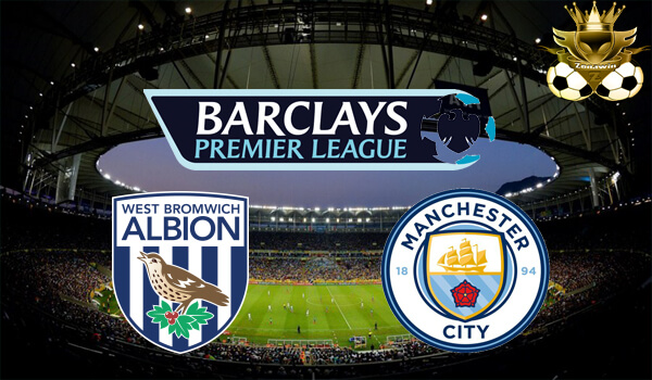 PREDIKSI WEST BROM VS MANCHESTER CITY 29 OKTOBER 2016